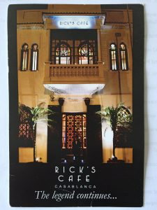 Rick's Café, Casablanca: You Must Remember This…