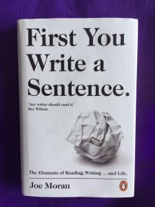 Book Review: First You Write A Sentence by Joe Moran