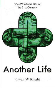 'Another Life', My New Novel, will be Published 1st May 2020